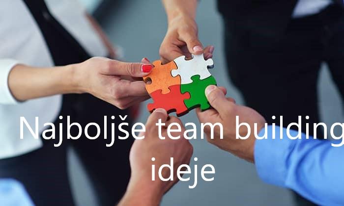 Najboljše team building ideje [za skupine do 40 ljudi]